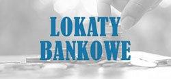 Lokaty bankowe terminowe 2019